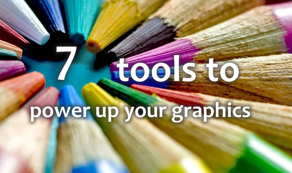 7 Tools to Powerup your Social Media Graphics
