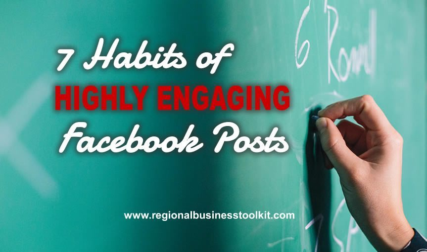 7 Habits of Highly Engaging Facebook posts