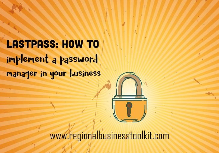 LastPass How to implement a password manager in your business